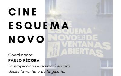 Cine Esquema Novo: Ventanas Abiertas